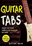 #4: Guitar Tabs: Learn to Read Tabs in 60 Minutes or Less: An Advanced Guide to Guitar Tabs