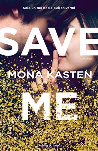 Save me (versione italiana) di [Kasten, Mona]