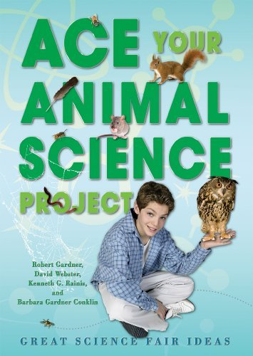 Ace Your Animal Science Project: Great Science Fair Ideas (Ace Your Biology Science Project) by Robert Gardner (2009-06-01)