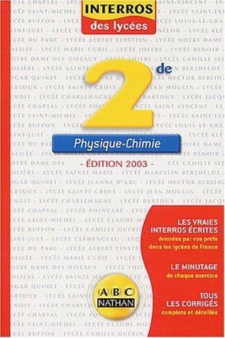 Interros des lycées : Physique - Chimie 2nde par Collectif
