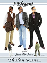 5 Elegant - Casual Outfits - Casual Style For Men - Gifts for Men (English Edition)