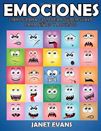 Emociones: Libros Para Colorear Superguays Para Ninos y Adultos