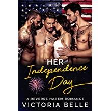 Her Independence Day: A Reverse Harem Romance (English Edition)
