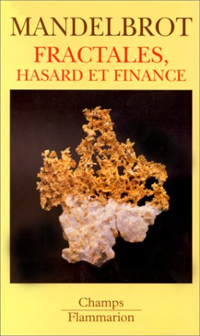 Fractales, hasard et finance, 1959-1997 par Benoît Mandelbrot