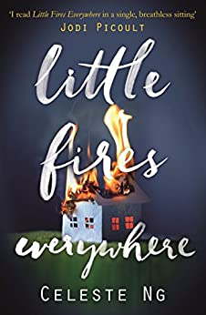 Little Fires Everywhere: The New York Times Top Ten Bestseller (English Edition) di [Ng, Celeste]