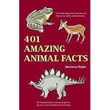 401 Amazing Animals Facts