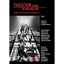 Theater über Tage. Jahrbuch für das Theater im Ruhrgebiet / Theater über Tage. Jahrbuch für das Theater im Ruhrgebiet: 2007
