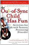 The first accessible guide to examine Sensory Processing Disorder, The Out-of-Sync Child touched the hearts and lives of thousands of families. Carol Stock Kranowitz continues her significant work with this companion volume, which presents more than ...