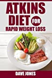 Best Atkins In Loss Weights - Atkins diet for rapid weight loss - Lose Review