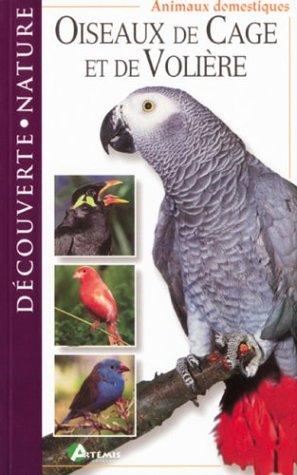 Oiseaux de cage et de volière par Collectif