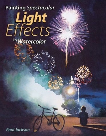 Painting Spectacular Light Effects in Watercolor por Paul Jackson