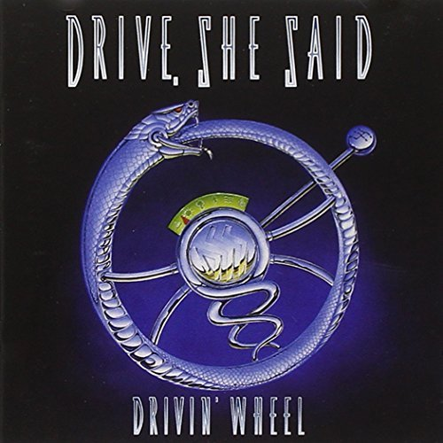 Drivin' Wheel By She Said Drive (0001-01-01)