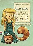 Luna und der Katzenbär vertragen sich wieder (Die Katzenbär-Reihe 2)