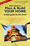 How Best to Plan & Build Your Home (FGG)