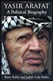 Yasir Arafat a Political Biography