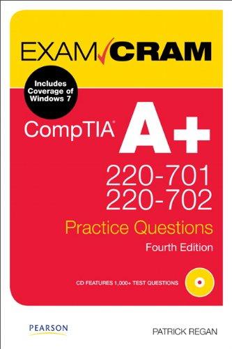 CompTIA A+ 220-701 and 220-702 Practice Questions Exam Cram por Patrick Regan