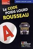 Code Rousseau poids lourd 2018