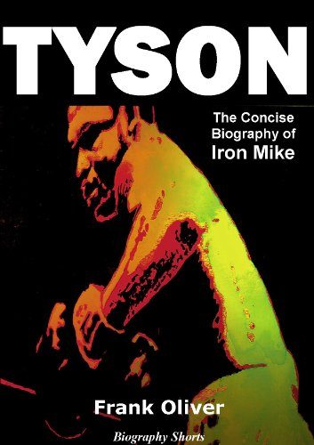 tyson-the-concise-biography-of-iron-mike-biography-shorts-book-1