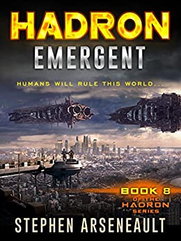 HADRON Emergent (English Edition) di [Arseneault, Stephen]