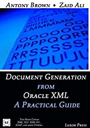 Document Generation From Oracle XML A Practical Guide