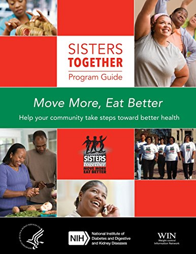 Sisters Together: Program Guide por National Institute of Diabetes and Digestive and Kidney Diseases