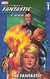 Ultimate Fantastic Four - Volume 1: The Fantastic (Ultimate Fantastic Four (Paperback))