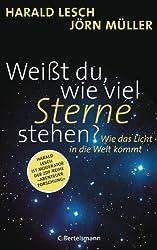 Weißt du, wie viel Sterne stehen?: Wie das Licht in die Welt kommt (German Edition)