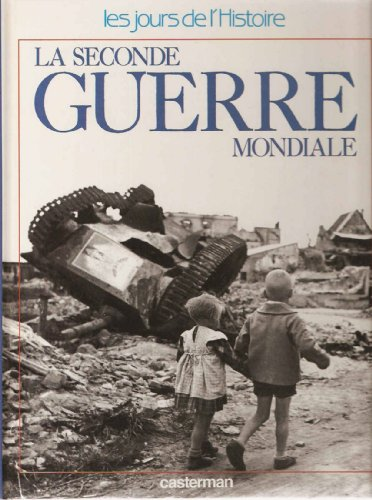 La Seconde Guerre mondiale par Michel Pierre, Annette Wieviorka