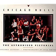 Chicago Bulls: The Spirit of Competition: The Official Inside Story of the 1996-97 Season by Roland Lazenby (1997-11-25)