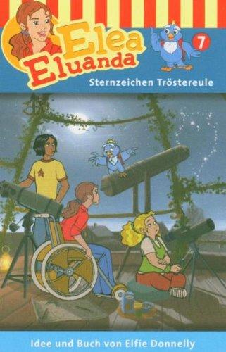 Elea Eluanda 07. Sternzeichen Tröstereule Cassette [MC] [Musikkassette]