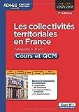 Les collectivités territoriales en France - Catégories A, B et C - Cours et QCM - Concours 2017-2018 - À jour de la réforme