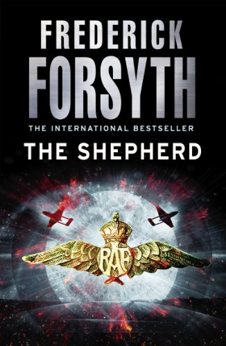 The Shepherd (English Edition) por Frederick Forsyth