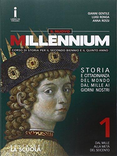 Il nuovo Millennium. Con e-book. Con espansione online. Per le Scuole superiori. Con DVD-ROM: 1