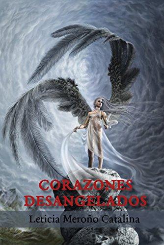 Corazones desangelados por Leticia Meroño Catalina