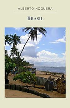 Brasil: Viajes I de [Noguera, Alberto]