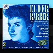 Elder Barber. Sus Primeros EP's En Espana (1958-1960) by Elder Barber (2011-03-09)