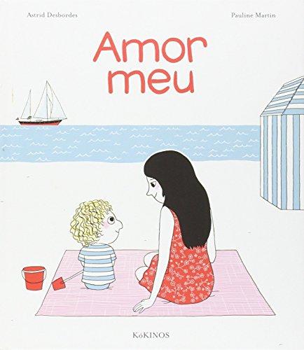 Amor Meu por Astrid Desbordes