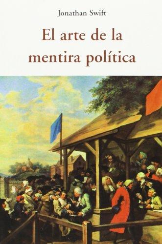 El Arte De La Mentira Política (Centellas (olañeta))