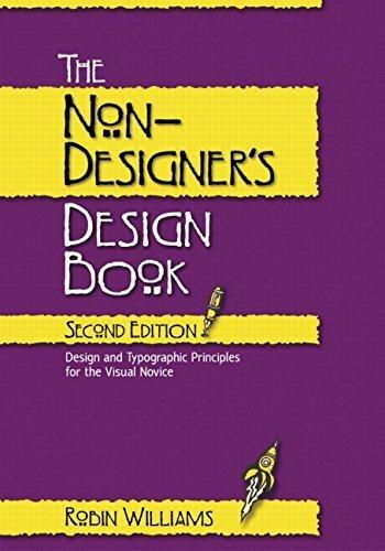 The Non-Designer's Design Book 2nd edition by Williams, Robin (2003) Paperback