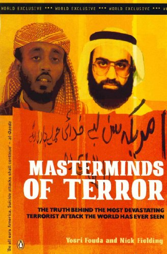 Masterminds of Terror: The Truth Behind the Most Devastating Terrorist Attack the World Has Ever Seen (English Edition)