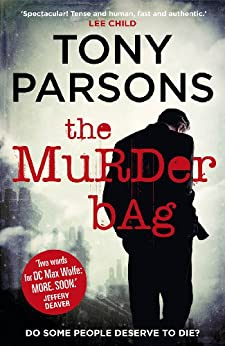 The Murder Bag: (DC Max Wolfe) by [Parsons, Tony]
