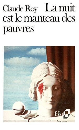 La nuit est le manteau des pauvres (Folio) par Claude Roy