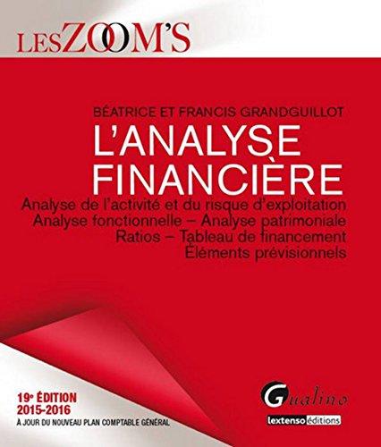 Zoom's Analyse financière 2015-2016, 19ème Ed.