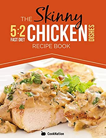 The skinny 52 diet chicken dishes recipe book low calorie chicken print list price forumfinder Choice Image