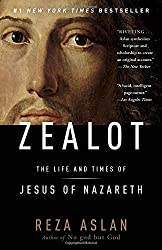 Zealot: The Life and Times of Jesus of Nazareth by Reza Aslan (2014-09-09)