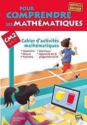 Pour comprendre les mathématiques CM2 - Cahier d'activités - Ed. 2013