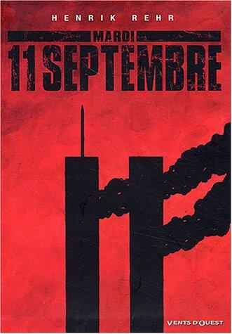 Mardi 11 septembre par Henrik Rehr