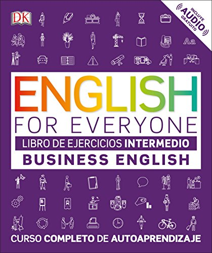 EFE Business English Nivel intermedio - Libro de ejercicios (ENGLISH FOR EVERYONE) por /