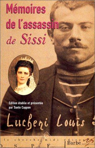 Mémoires de l'assassin de Sissi