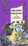 Même pas peur des monstres par Thiès